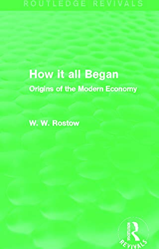 9780415742276: How it all Began (Routledge Revivals): Origins of the Modern Economy