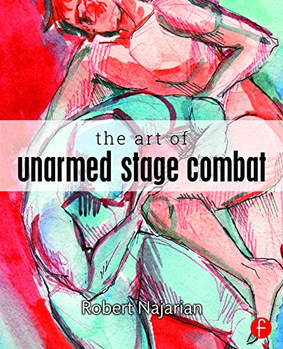 9780415742498: The Art of Unarmed Stage Combat