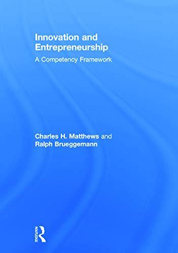 9780415742528: Innovation and Entrepreneurship: A Competency Framework