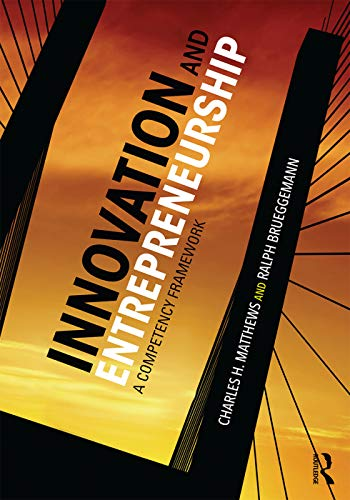 9780415742535: Innovation and Entrepreneurship: A Competency Framework