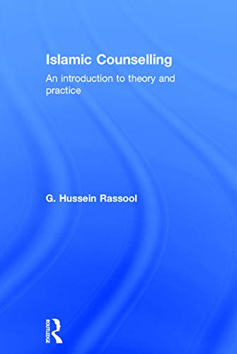 9780415742641: Islamic Counselling: An Introduction to theory and practice