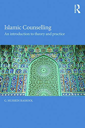 9780415742689: Islamic Counselling: An Introduction to theory and practice