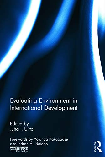 9780415742887: Evaluating Environment in International Development