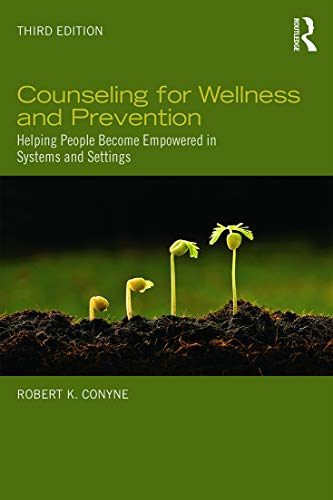 9780415743143: Counseling for Wellness and Prevention: Helping People Become Empowered in Systems and Settings