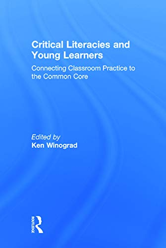 Critical Literacies and Young Learners: Winograd, Ken
