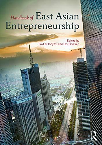 Handbook of East Asian Entrepreneurship: Routledge