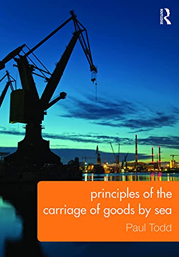 9780415743730: Principles of the Carriage of Goods by Sea