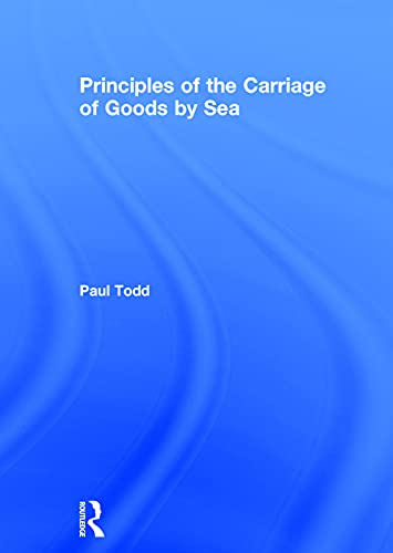 9780415743747: Principles of the Carriage of Goods by Sea