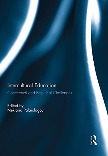 9780415743778: Intercultural Education: Conceptual and Empirical Challenges