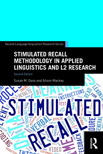 9780415743891: Stimulated Recall Methodology in Applied Linguistics and L2 Research (Second Language Acquisition Research Series)