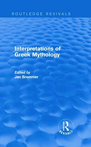 9780415744515: Interpretations of Greek Mythology (Routledge Revivals)