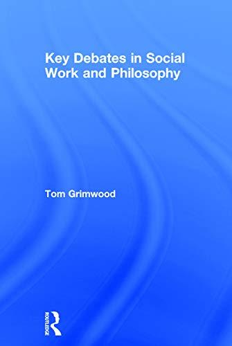 9780415744539: Key Debates in Social Work and Philosophy