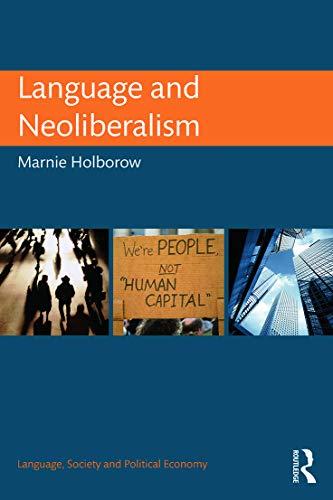 9780415744560: Language and Neoliberalism (Language, Society and Political Economy)