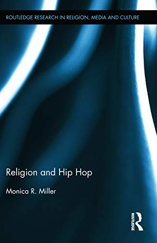 9780415744645: Religion and Hip Hop (Routledge Research in Religion, Media and Culture)
