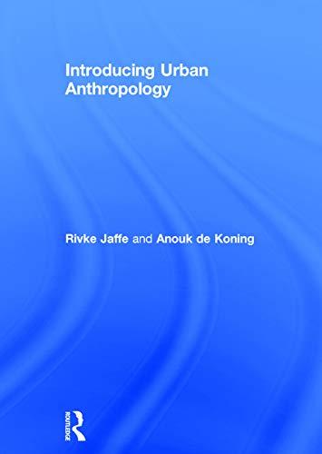 9780415744805: Introducing Urban Anthropology