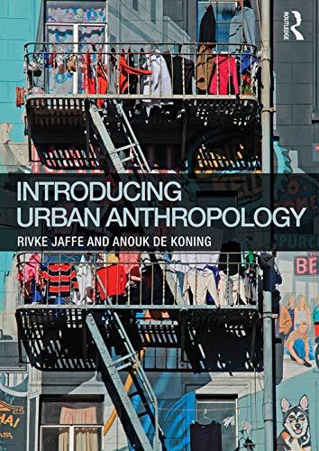Introducing Urban Anthropology: Rivke Jaffe