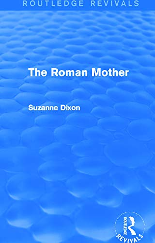 9780415745130: The Roman Mother (Routledge Revivals)