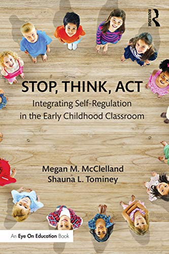 9780415745239: Stop, Think, Act: Integrating Self-Regulation in the Early Childhood Classroom