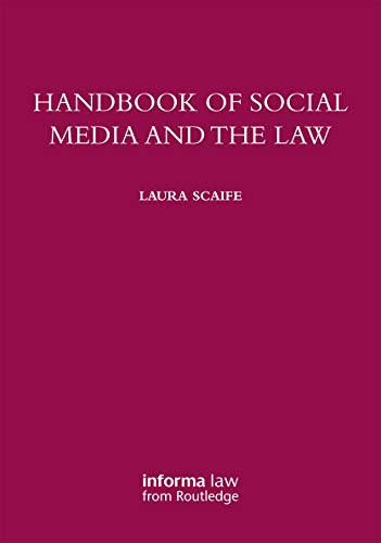 Handbook of Social Media and the Law: Laura Scaife