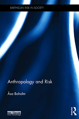 9780415745611: Anthropology and Risk (Earthscan Risk in Society)