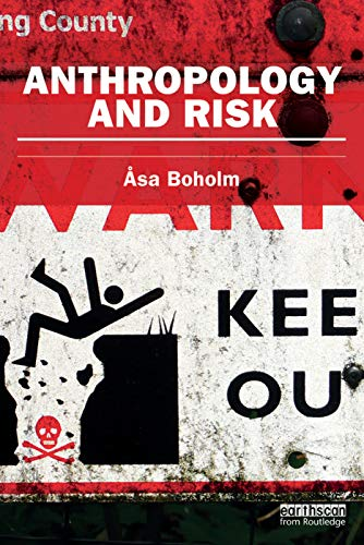 9780415745635: Anthropology and Risk (Earthscan Risk in Society)