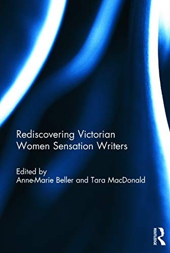 9780415745796: Rediscovering Victorian Women Sensation Writers