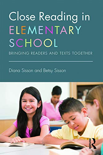 9780415746144: Close Reading in Elementary School: Bringing Readers and Texts Together