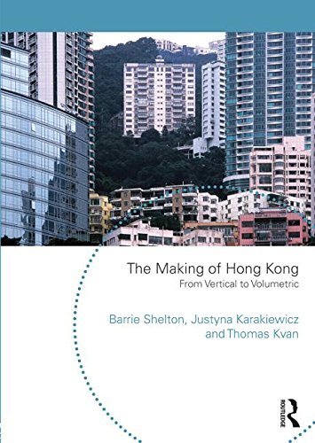 9780415746274: The Making of Hong Kong: From Vertical to Volumetric (Planning History and Environme)