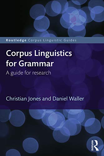 9780415746410: Corpus Linguistics for Grammar: A guide for research (Routledge Corpus Linguistics Guides)