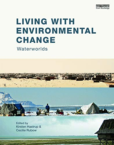 9780415746670: Living with Environmental Change: Waterworlds