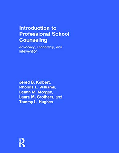 9780415746755: Introduction to Professional School Counseling: Advocacy, Leadership, and Intervention