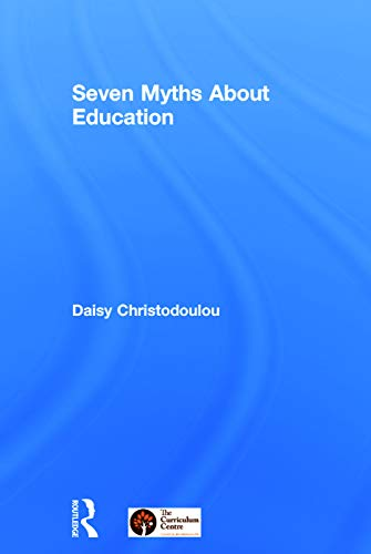 9780415746816: Seven Myths About Education