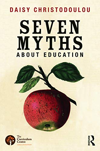 9780415746823: Seven Myths About Education