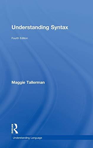 9780415746991: Understanding Syntax (Understanding Language)