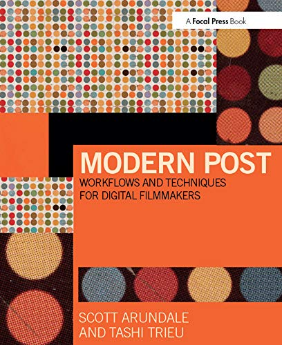 9780415747028: Modern Post: Workflows and Techniques for Digital Filmmakers
