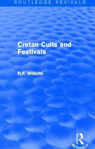 9780415747158: Cretan Cults and Festivals (Routledge Revivals)