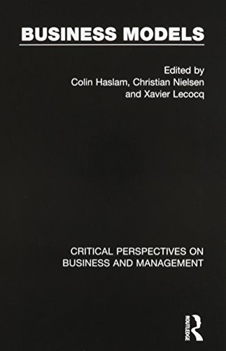 9780415747226: Business Models (Critical Perspectives on Business and Management)
