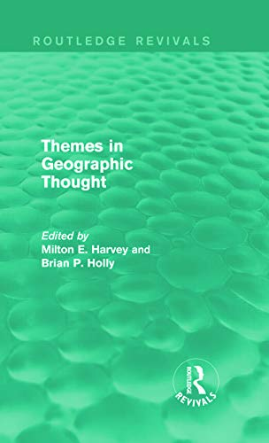 9780415747486: Themes in Geographic Thought (Routledge Revivals)