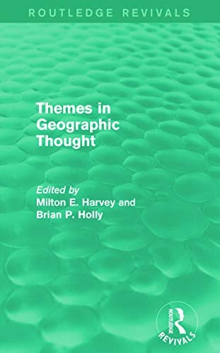 9780415747509: Themes in Geographic Thought (Routledge Revivals)