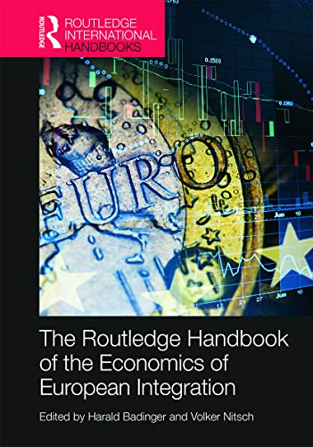 9780415747707: Routledge Handbook of the Economics of European Integration