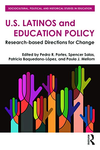 9780415747837: U.S. Latinos and Education Policy: Research-Based Directions for Change (Sociocultural, Political, and Historical Studies in Education)