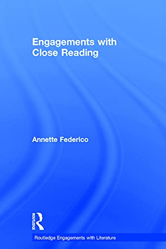 9780415748018: Engagements with Close Reading (Routledge Engagements with Literature)