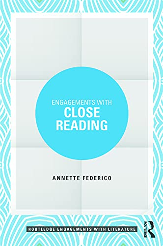 9780415748025: Engagements with Close Reading (Routledge Engagements with Literature)