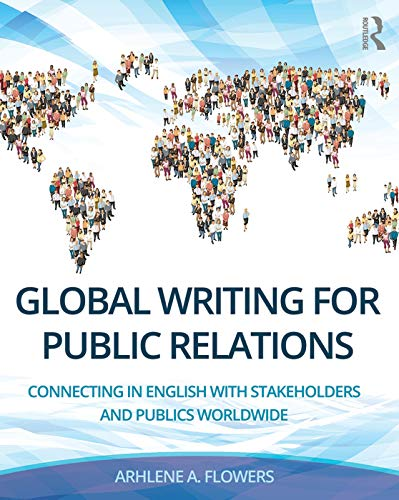9780415748841: Global Writing for Public Relations: Connecting in English with Stakeholders and Publics Worldwide