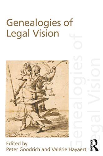 Genealogies of Legal Vision: Peter Goodrich