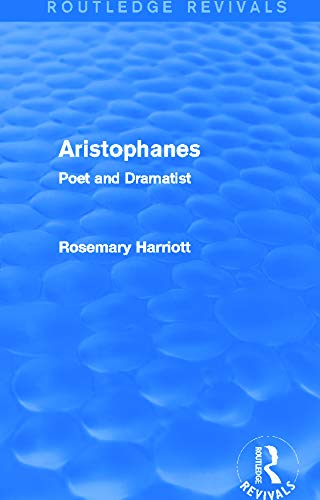9780415749220: Aristophanes (Routledge Revivals): Poet and Dramatist