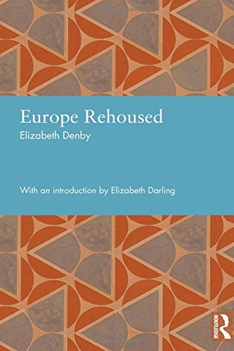 Europe Rehoused (Studies in International Planning History): Denby, Elizabeth