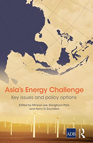 9780415749305: Asia's Energy Challenge: Key Issues and Policy Options