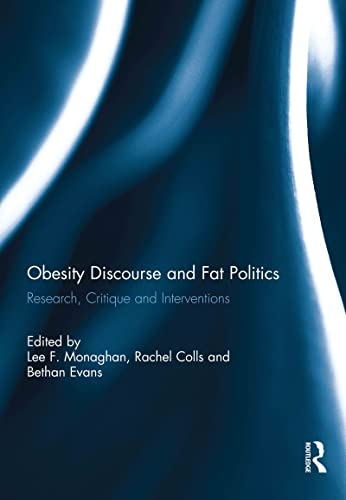 9780415749312: Obesity Discourse and Fat Politics: Research, Critique and Interventions