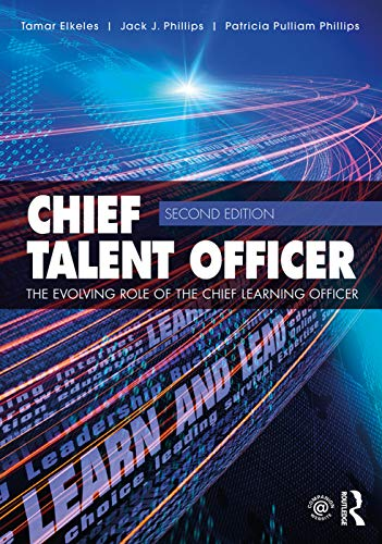 9780415749602: Chief Talent Officer: The Evolving Role of the Chief Learning Officer